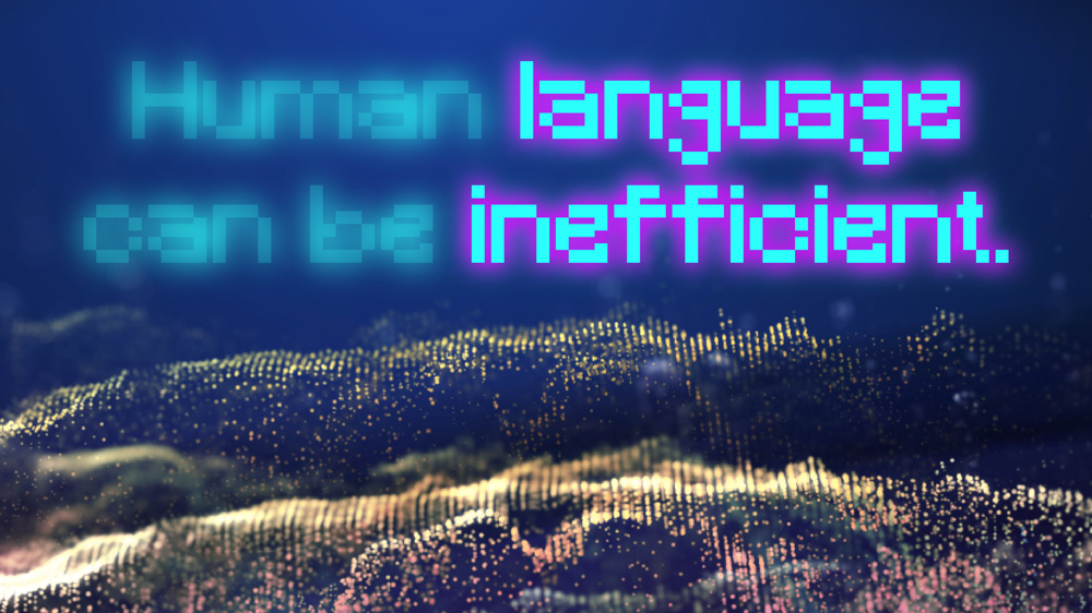 "stylized illustration that says ""human language can be inefficient"" highlighting the words ""language"" and ""efficient"""