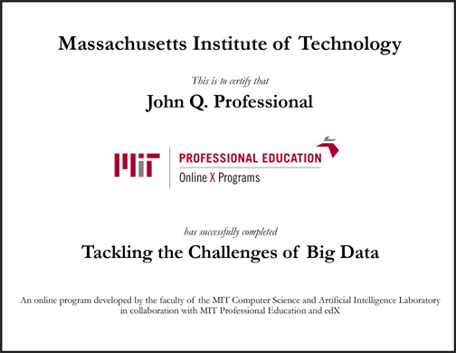 Tackling the Challenges of Big Data (February 3, 2015 - March 17 ...