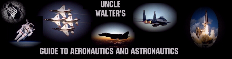 Uncle Walter's Guide to Aeronautics and Astronautics