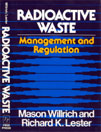 Radioactive Waste Management and Regulation