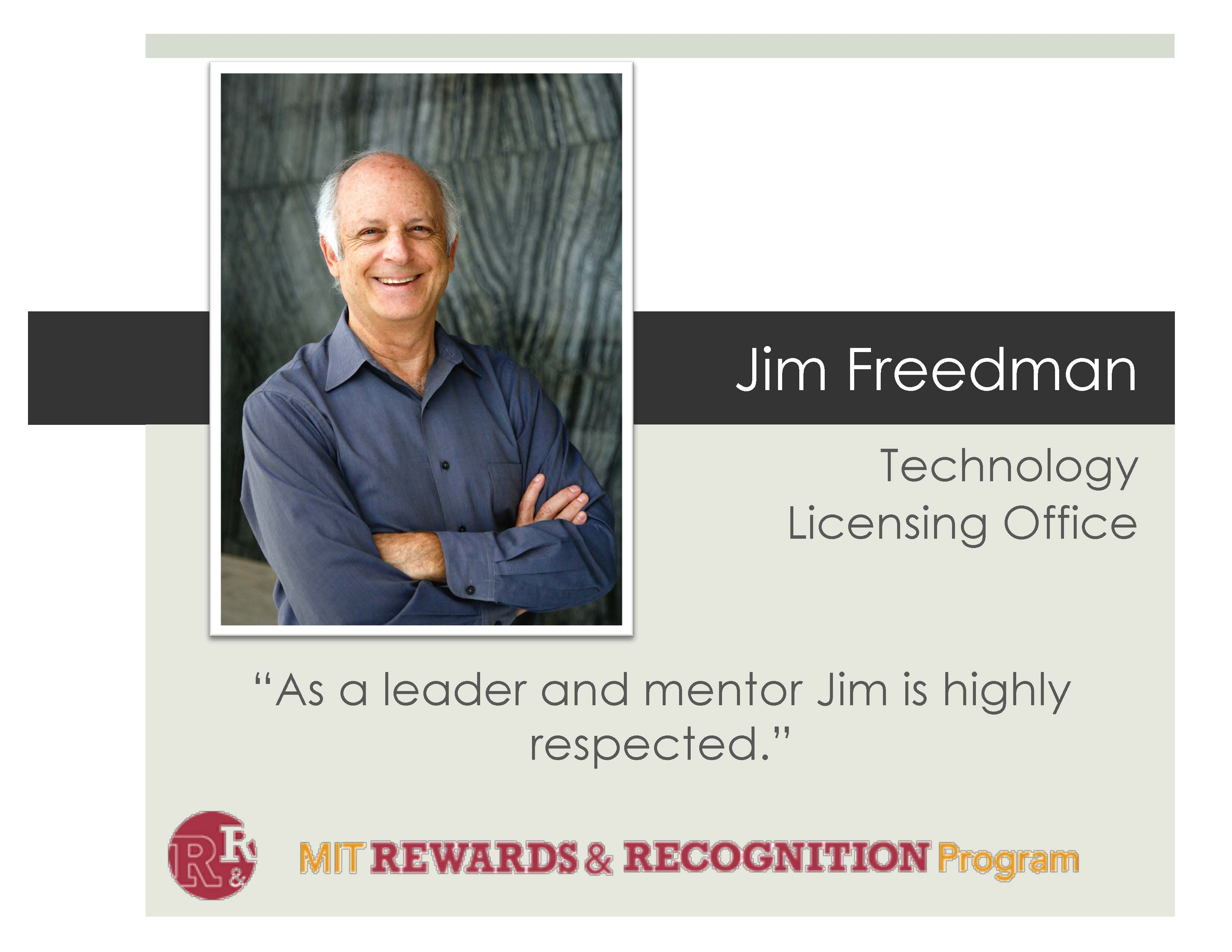 """Image of Jim Freedman with text that reads """"As a leader and mentor Jim is highly respected."""""""